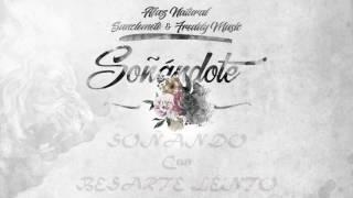 04 - Soñándote Afaz Natural Con Sanclemente Y MR Freddy Music LETRA (U.R.E.E.G 2017) thumbnail