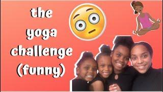 THE YOGA CHALLENGE !!!!!!! (FUNNY)