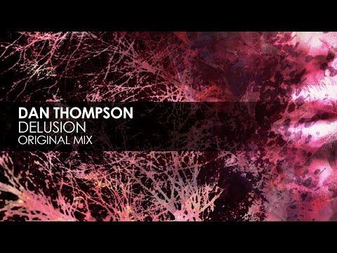 Dan Thompson - Delusion
