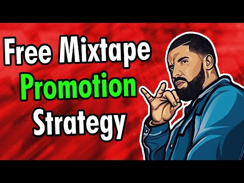 How To Promote A Mixtape For Free Online | Music Marketing 2020