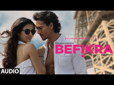 Befikra Full Song (Audio) | Tiger Shroff, Disha Patani | Meet Bros ADT | Sam Bombay