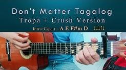 Download Dont Matter Tropa Version Tagalog Version Mp3 Free