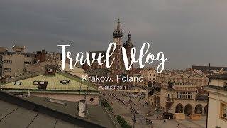 Travel Vlog: Krakow, Poland | 2017