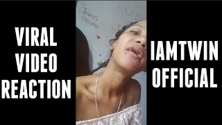 VIRAL VIDEO REACTION (ft. Iamtwin Official)