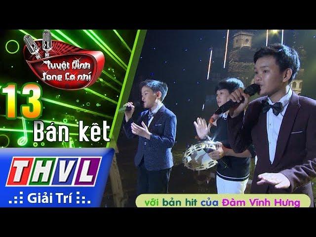 THVL | Giọng hát triệu view Tấn Bảo tiếp tục bùng nổ với bản hit của Đàm Vĩnh Hưng