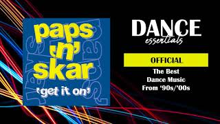 Download Paps 'n' Skar - Get It On (Radio Mix) - Cover Art - Dance Essentials MP3 song and Music Video