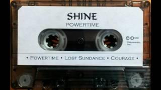 Shine (pre- Spirit Caravan) - Powertime [Cassette, 1997]