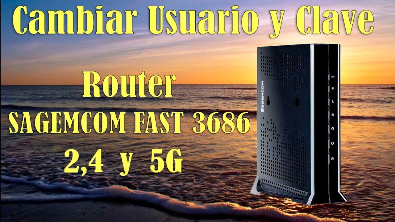 Router SAGEMCOM Cambiar usurio y clave Wifi 2,4 y 5 G