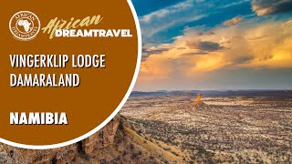Vingerklip Lodge Namibia |Namibia Spezialisten |African Dreamtravel