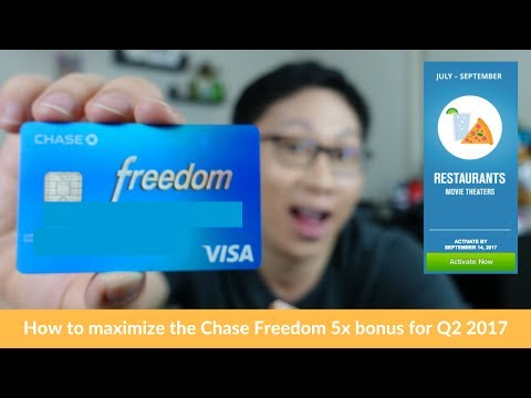 How to Maximize the Chase Freedom 5x Bonus for Q3 2017