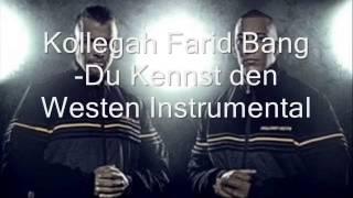 Kollegah Farid Bang-Du Kennst den Westen(Instrumental)(JBG2)