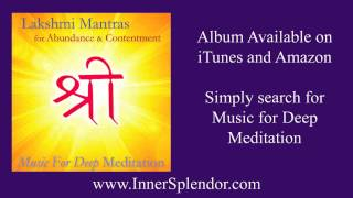 Lakshmi Gayatri Mantra for Abundance - www.InnerSplendor.com