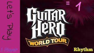 Guitar Hero: World Tour - Solo Career - Part 1 [Expert?]