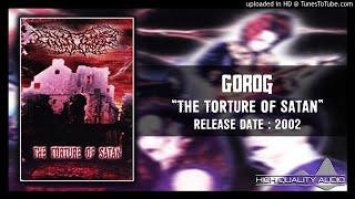 Gambar cover Gorog - The Torture of Satan 2002 (Full Album)