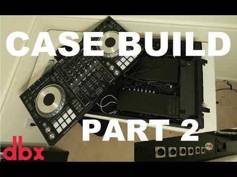 Pioneer SZ CASE BUILD Part 2 | DBX Drive Rack PA 2 | XLR and Neutrik ports