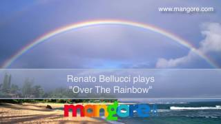 Renato Bellucci Plays 34 Over The Rainbow 34 For Classical Guitar