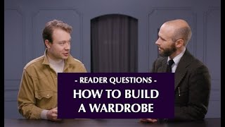 How to build a wardrobe of clothes