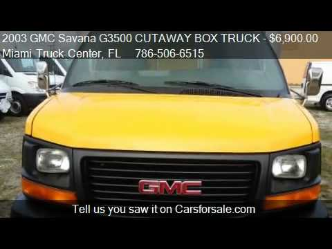 2005 gmc savana 3500 box truck