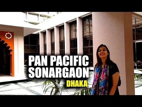 সোনারগাঁও হোটেলে একটি রাত - PAN PACIFIC SONARGAON DHAKA - 5 STAR HOTEL EXPERIENCE