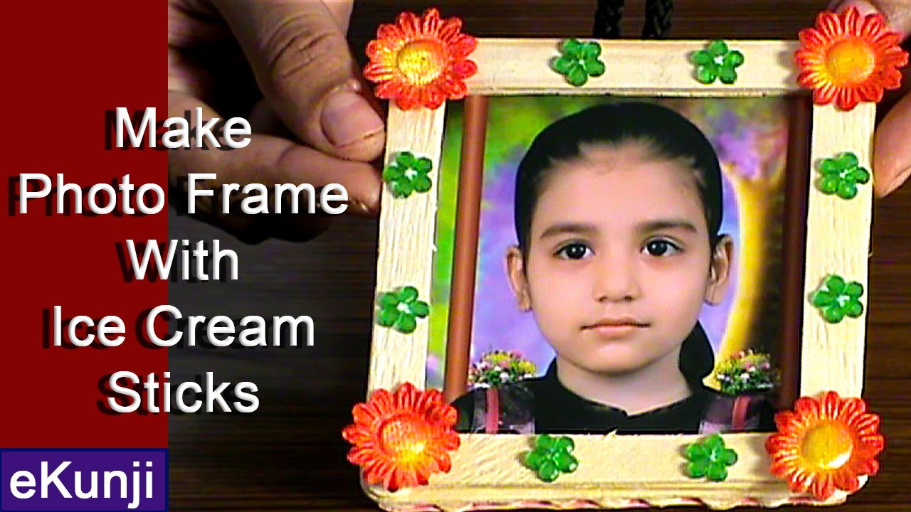craft ideas for kids make photo frame from ice cream sticks easy craft ideas for kids 7 youtube