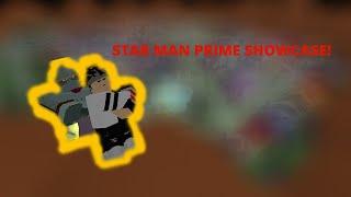 Project Jojo - Star Man Prime Showcase