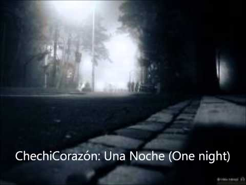 Poems in Spanish 7 (ChechiCorazon) - Una noche (One night)