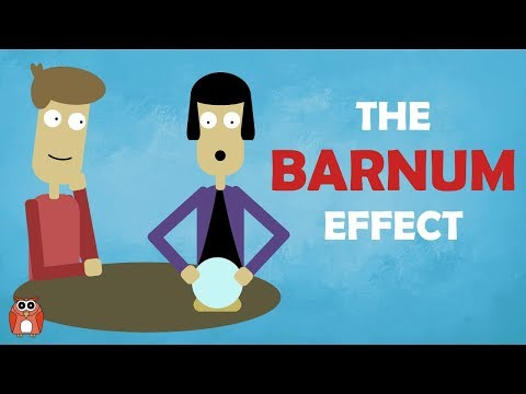 The Barnum Effect - Why People Believe In Astrology And Psychics