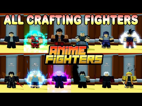 I GOT ALL CRAFTING FIGHTERS IN ANIME FIGHTERS SIMULATOR