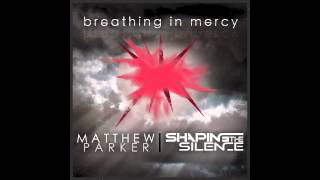 Watch Matthew Breathing video