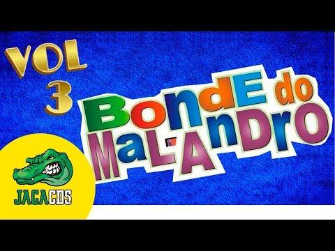 BONDE BAIXAR CD MALANDRO NOVO DO