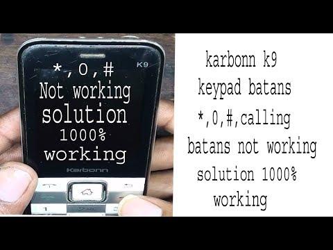 karbonn k9 keypad batans *,0,# not working solution 1000% working