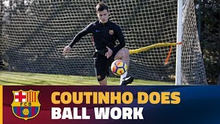 Coutinho works with the ball at Ciutat Esportiva