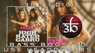 High Rated Gabru | 3D Audio | Bass Boosted | Nawabzaade | Virtual 3d Audio | HQ | Outro Zurxes