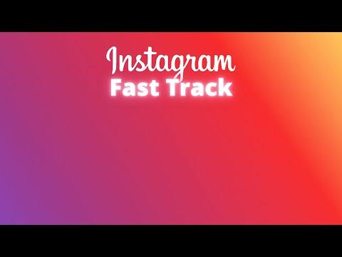 Instagram Fast Track