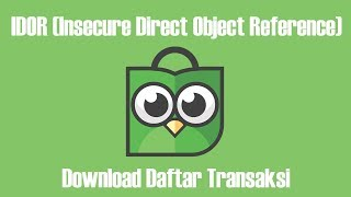 Gambar cover Bug Bounty Tokopedia : IDOR On Download Daftar Transaksi Penjualan