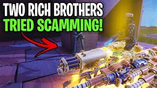 Two Rich Brothers Lose Their Whole Inventorys! (Scammer Get Scammed) Fortnite Save The World