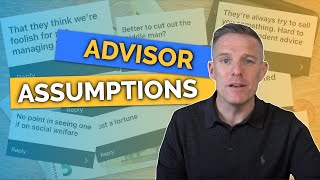 Responding To Your Assumptions About Financial Advisors