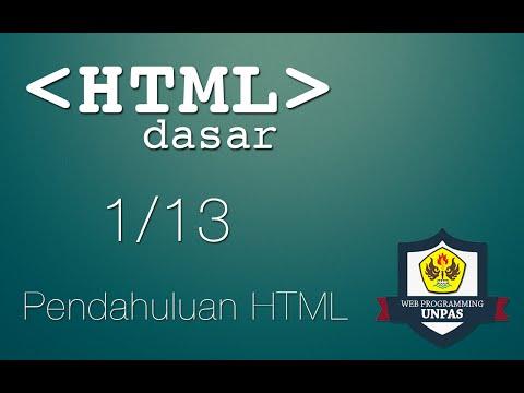 HTML Dasar : Pendahuluan HTML (1/13)