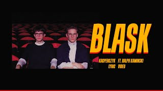 KACPERCZYK feat. Ralph Kaminski - Blask (lyric video)