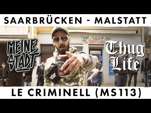 Le Criminell - MS 113 - Thug Life - Meine Stadt