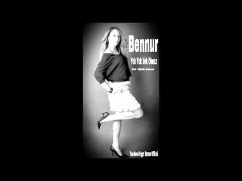 Bennur   Yok Yok Yok Olmaz Single 2013