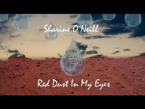 Sharine O'Neill - Red Dust In My Eyes
