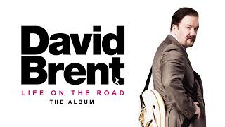David Brent: Life on the Road (Official Audio)