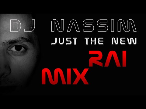 Dj Nassim  The rai mix 1 (Original version 2005)