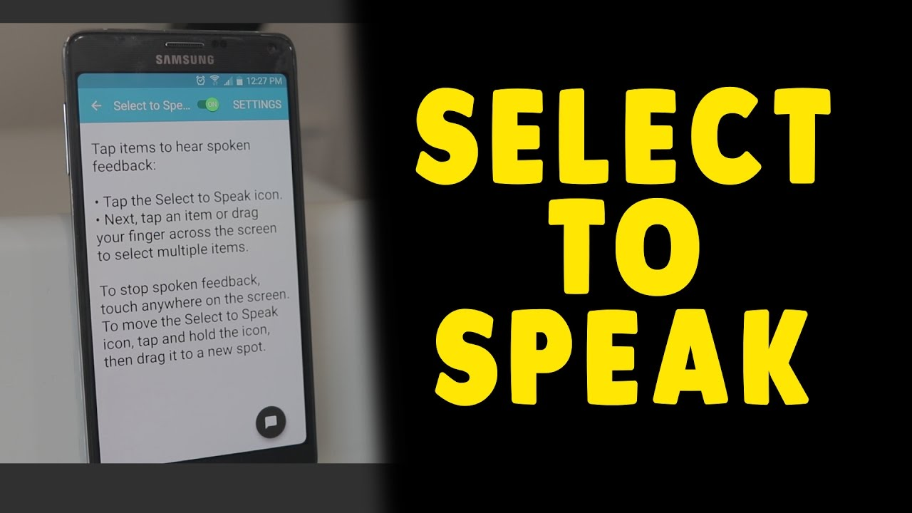 Select To Speak - Android Accessibility - The Blind Life