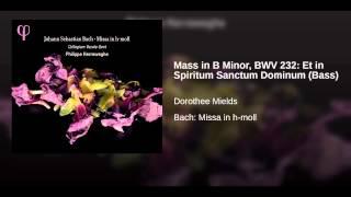 Mass in B Minor, BWV 232: Et in Spiritum Sanctum Dominum (Bass)