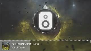 Kristian - Shupi (Original Mix) Video