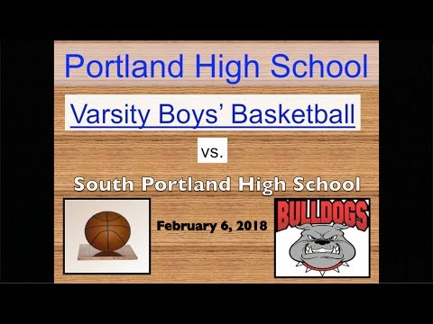 Portland High Varsity Boys' Basketball vs. South Portland February 6, 2018