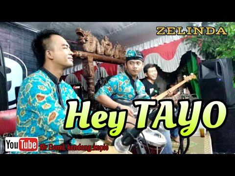TAYO(Hey Tayo) campursari ZELINDA