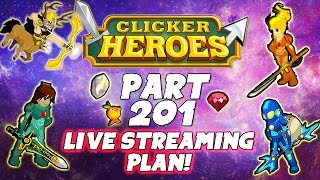 Clicker Heroes Walkthrough: Pt 201 - Possible Live Streaming Plan! - PC Gameplay Playthrough 60fps